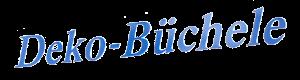 Deko Büchele Schriftzug